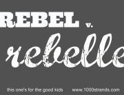 Rebel at 1000strands.com
