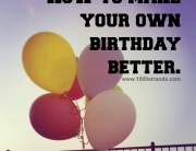 how to make your own birthday better