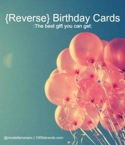 Reverse Birthday Cards