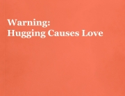 Hugging Causes Love - Quickie thoughts from 1000strands.com